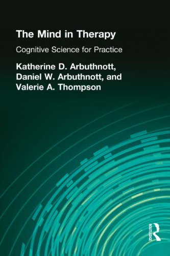 9780805853674: The Mind in Therapy: Cognitive Science for Practice