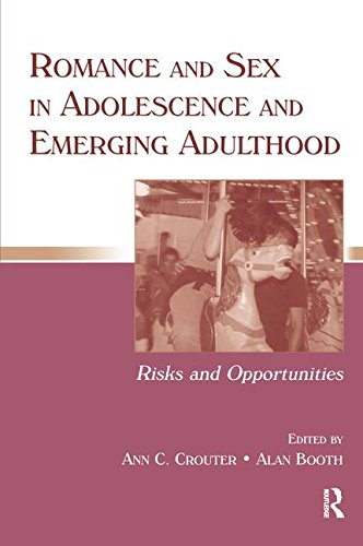 9780805853902: Romance and Sex in Adolescence and Emerging Adulthood: Risks and Opportunities