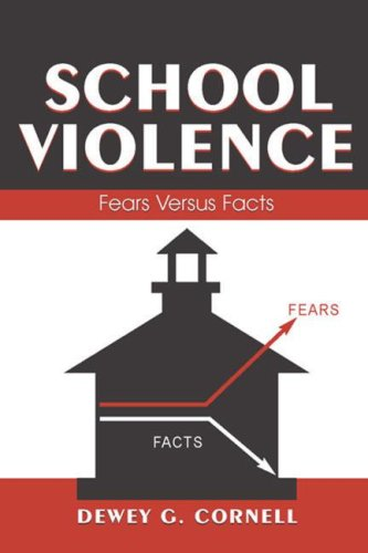 9780805854237: School Violence: Fears Versus Facts