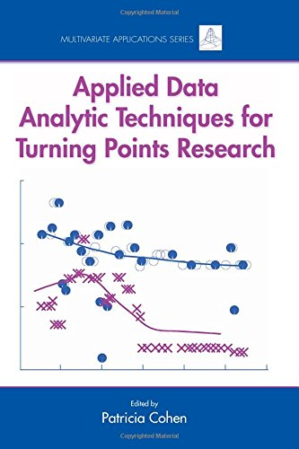 9780805854510: Applied Data Analytic Techniques For Turning Points Research (Multivariate Applications Series)
