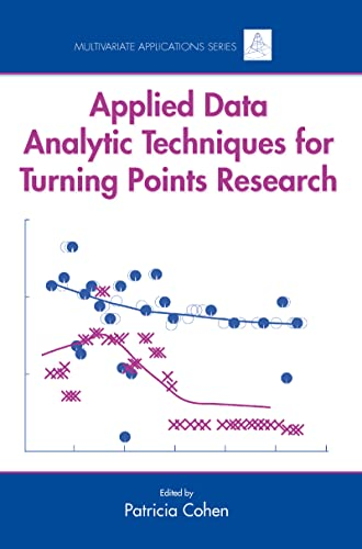 9780805854527: Applied Data Analytic Techniques For Turning Points Research (Multivariate Applications Series)