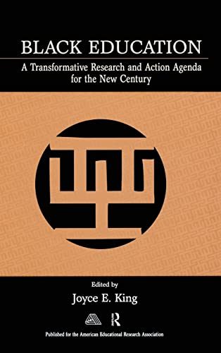 9780805854572: Black Education: A Transformative Research and Action Agenda for the New Century
