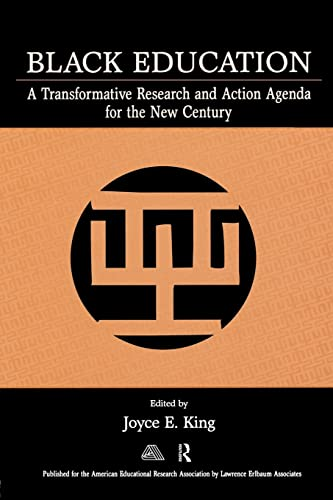 9780805854589: Black Education: A Transformative Research and Action Agenda for the New Century