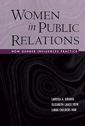 9780805854930: Women in Public Relations: How Gender Influences Practice