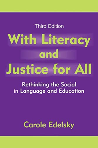 9780805855081: With Literacy and Justice for All: Rethinking the Social in Language and Education (Language, Culture, and Teaching)