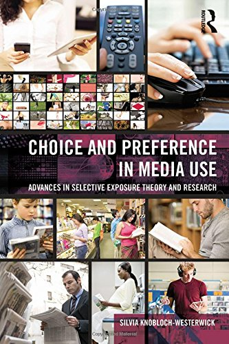 9780805855159: Choice and Preference in Media Use: Advances in Selective Exposure Theory and Research (Routledge Communication Series)