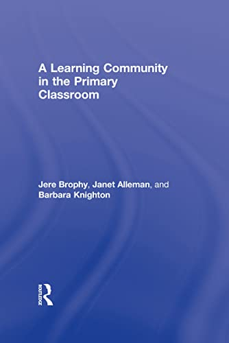 9780805855739: A Learning Community in the Primary Classroom