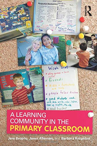 9780805855746: A Learning Community in the Primary Classroom