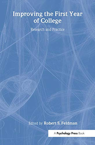 9780805855753: Improving the First Year of College: Research and Practice