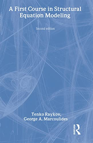 9780805855876: A First Course in Structural Equation Modeling