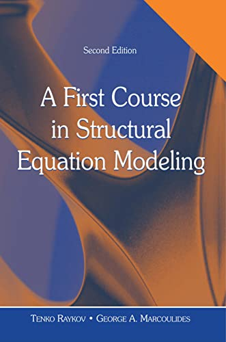 9780805855883: A First Course in Structural Equation Modeling