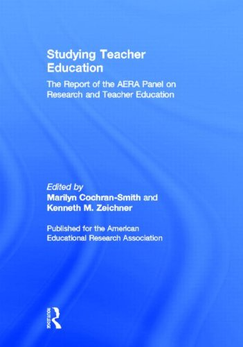 9780805855920: Studying Teacher Education: The Report of the AERA Panel on Research and Teacher Education