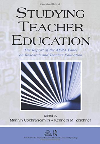 9780805855937: Studying Teacher Education: The Report of the AERA Panel on Research and Teacher Education