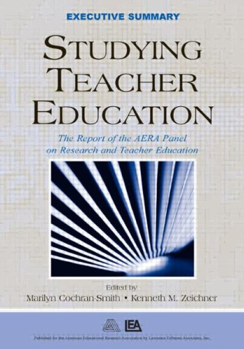 9780805855944: Studying Teacher Education: The Report of the AERA Panel on Research and Teacher Education