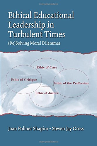 9780805856002: Ethical Educational Leadership in Turbulent Times: (Re) Solving Moral Dilemmas