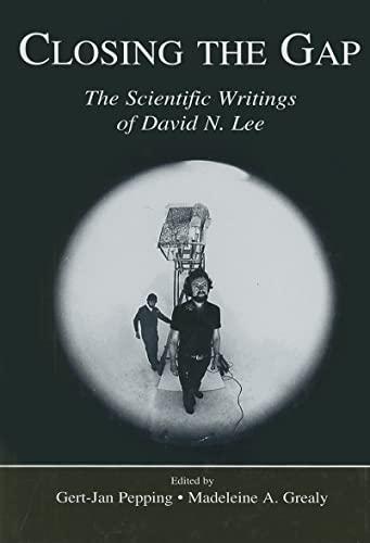 9780805856194: Closing the Gap: The Scientific Writings of David N. Lee