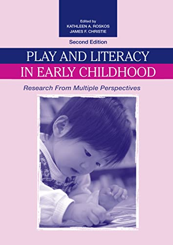 9780805856392: Play and Literacy in Early Childhood: Research From Multiple Perspectives