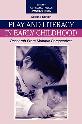 9780805856408: Play and Literacy in Early Childhood: Research From Multiple Perspectives