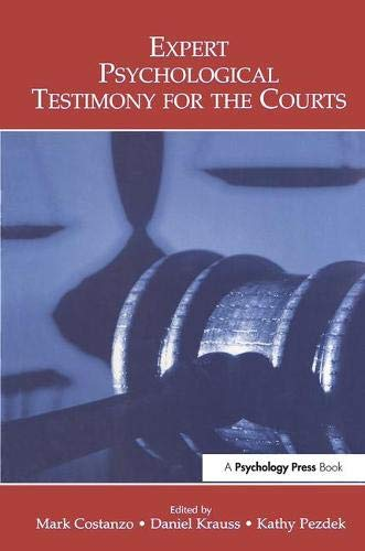 9780805856477: Expert Psychological Testimony for the Courts (Claremont Symposium on Applied Social Psychology Series)