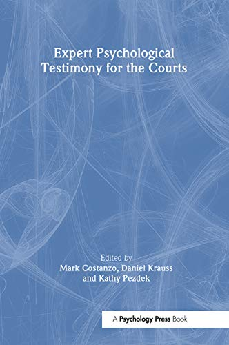 9780805856484: Expert Psychological Testimony for the Courts (Claremont Symposium on Applied Social Psychology Series)
