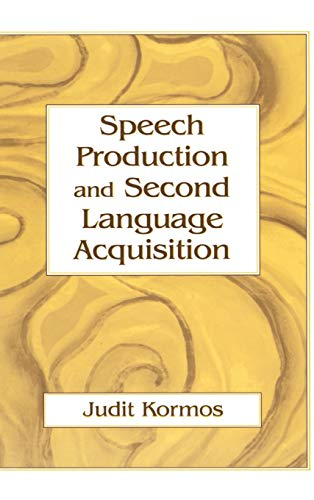 9780805856576: Speech Production and Second Language Acquisition (Cognitive Science and Second Language Acquisition Series)
