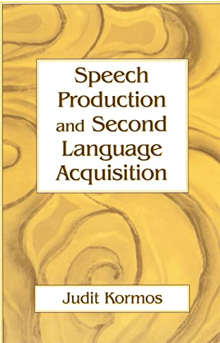 9780805856583: Speech Production and Second Language Acquisition (Cognitive Science and Second Language Acquisition Series)