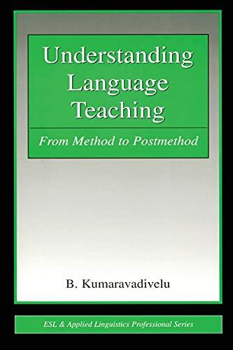 9780805856767: Understanding Language Teaching: From Method to Post-Method (Lea's Communication Series)