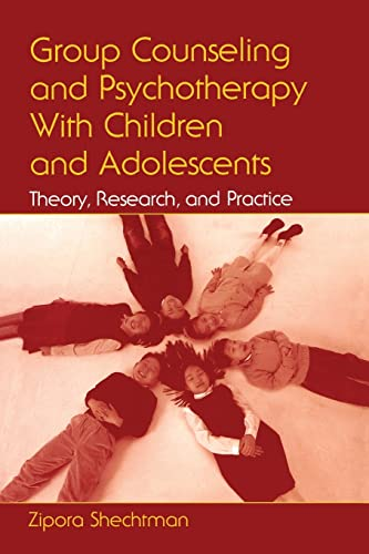9780805856866: Group Counseling and Psychotherapy With Children and Adolescents: Theory, Research and Practice