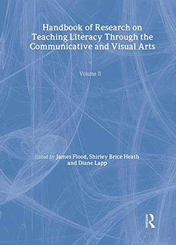 9780805856996: Handbook of Research on Teaching Literacy Through the Communicative and Visual Arts, Volume II: A Project of the International Reading Association: 2