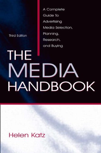 9780805857177: The Media Handbook: A Complete Guide to Advertising Media Selection, Planning, Research, and Buying (Routledge Communication Series)