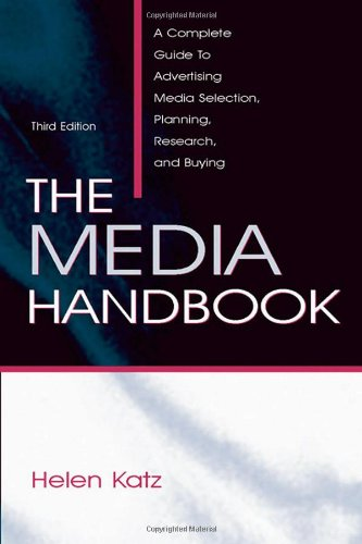 9780805857184: The Media Handbook: A Complete Guide to Advertising Media Selection, Planning, Research, and Buying (Routledge Communication Series)