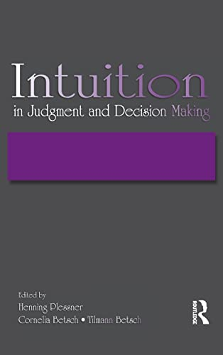 9780805857412: Intuition in Judgment and Decision Making
