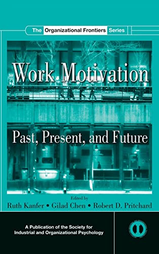 9780805857450: Work Motivation: Past, Present and Future