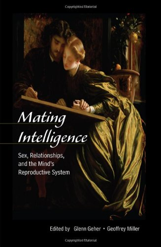9780805857481: Mating Intelligence: Sex, Relationships, and the Mind's Reproductive System
