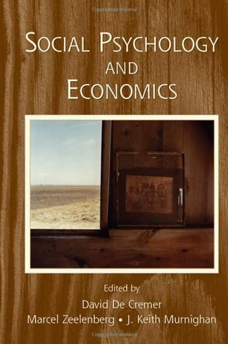 Social Psychology and Economics (The Society for