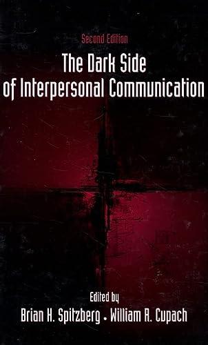 9780805857795: The Dark Side of Interpersonal Communication