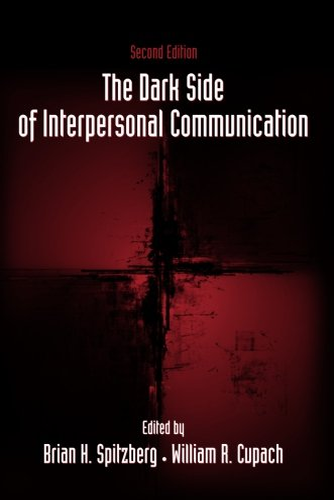 9780805857801: The Dark Side of Interpersonal Communication