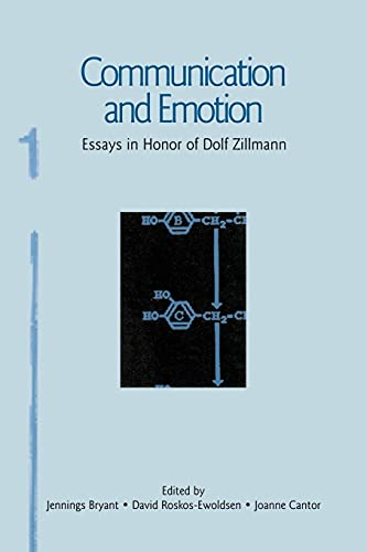 9780805857832: Communication and Emotion: Essays in Honor of Dolf Zillmann (Routledge Communication Series)