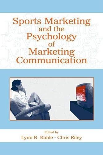 9780805857900: Sports Marketing and the Psychology of Marketing Communication (Advertising & Consumer Psychology)
