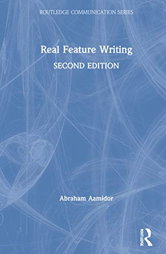9780805858310: Real Feature Writing (Routledge Communication Series)