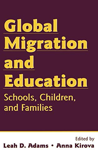 9780805858372: Global Migration and Education: Schools, Children, and Families