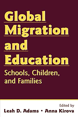 9780805858389: Global Migration and Education: Schools, Children, and Families