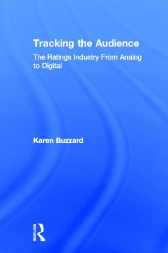 9780805858518: Tracking the Audience: The Ratings Industry From Analog to Digital
