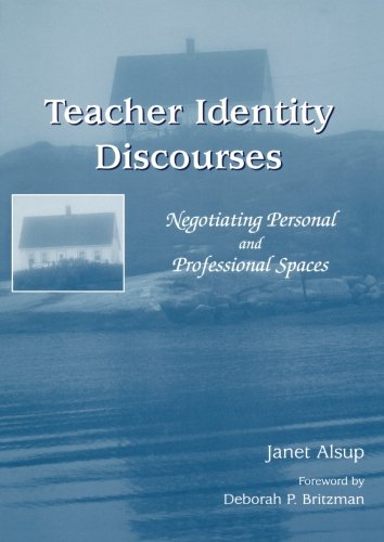 9780805858532: Teacher Identity Discourses: Negotiating Personal and Professional Spaces (NCTE-Routledge Research Series)
