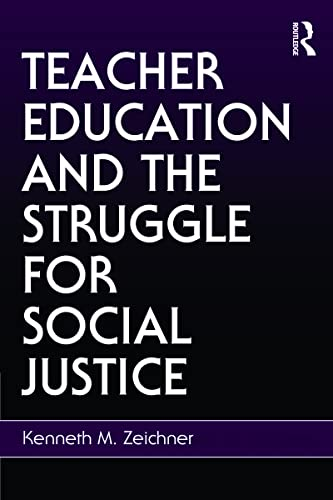 9780805858662: Teacher Education and the Struggle for Social Justice