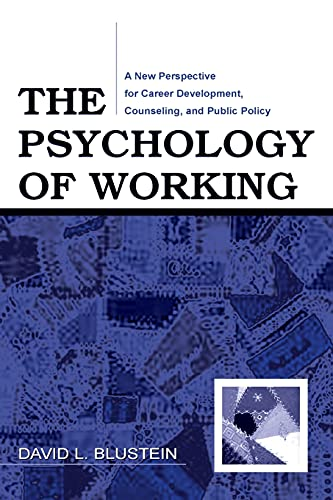 9780805858792: The Psychology of Working: A New Perspective for Career Development, Counseling, and Public Policy (Lea Series in Counseling and Psychotherapy)