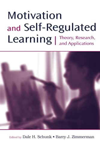9780805858983: Motivation and Self-Regulated Learning: Theory, Research, and Applications