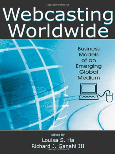 9780805859157: Webcasting Worldwide: Business Models of an Emerging Global Medium