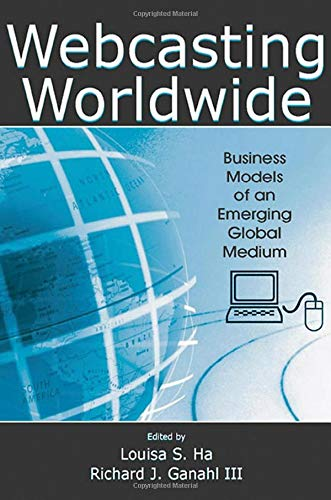 9780805859164: Webcasting Worldwide: Business Models of an Emerging Global Medium