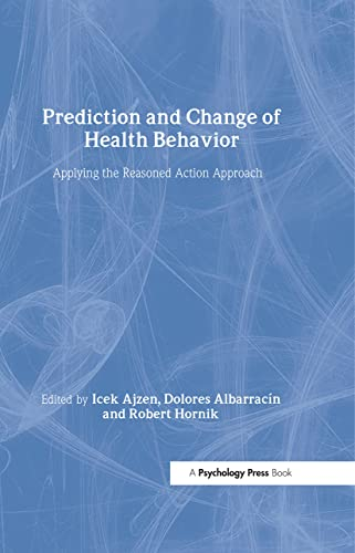 9780805859263: Prediction and Change of Health Behavior: Applying the Reasoned Action Approach